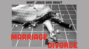 Jesus on Divorce