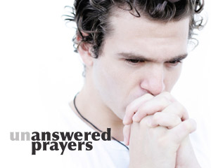 God does NOT always answer prayer