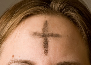 Lent Begins! Ash Wednesday.